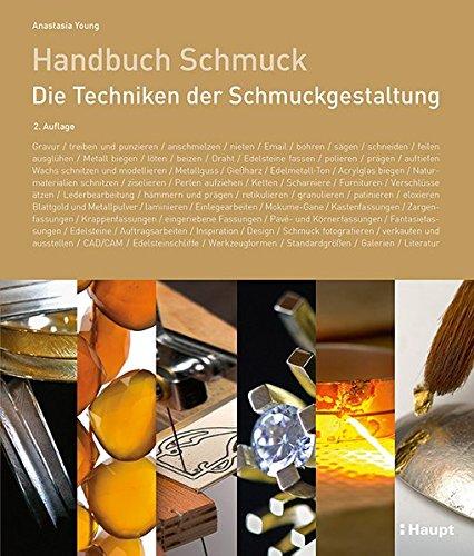 Handbuch Schmuck: Die Techniken der Schmuckgestaltung