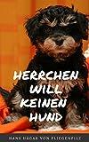 Herrchen will keinen Hund: Wie Löwchen 'Heini' sich seine neue Familie erzieht