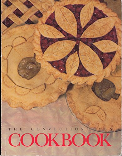 The Convection Oven Cookbook - General Electric Co.