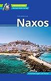 Naxos Reiseführer Michael Müller Verlag: Individuell reisen mit vielen praktischen Tipps (MM-Reisen)