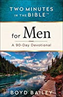 Two Minutes in the Bible for Men (Two Minutes in the Bible(r))