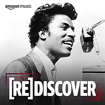 REDISCOVER Little Richard