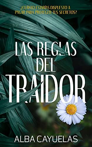 Las reglas del traidor de Alba Cayuelas