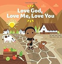 Love God, Love Me, Love You