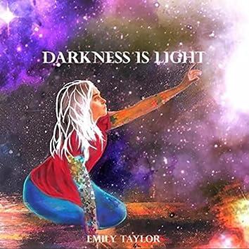 Darkness Is Light