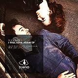 I Will Love Again (Marian Closca Remix)
