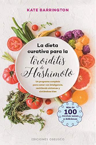 La Dieta Curativa Para La Tiroiditis de Hashimoto (SALUD Y VIDA NATURAL)