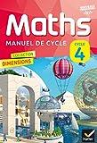 Dimensions Mathématiques Cycle 4 - Manuel de l'élève - Nouveau...