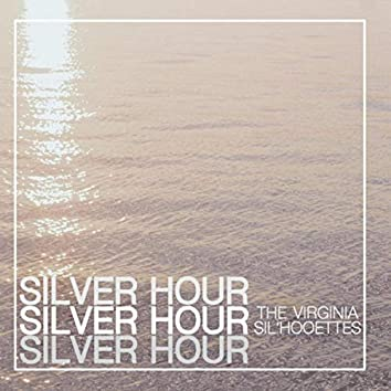 Silver Hour
