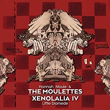 Xenolalia IV