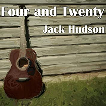 Four and Twenty