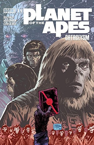 Download Planet of the Apes: Cataclysm #11 (English Edition) B01E0IYN82