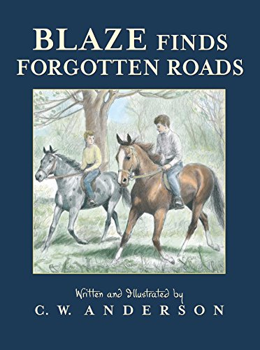 Blaze Finds Forgotten Roads (Billy and Blaze) (English Edition)