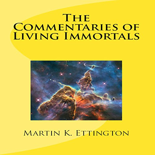 The Commentaries of Living Immortals audiobook cover art