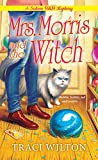 Mrs. Morris and the Witch (A Salem B&B Mystery)