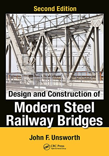 Design and Construction of Modern Steel Railway Bridges