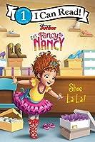 Disney Junior Fancy Nancy: Shoe La La! (I Can Read Level 1)