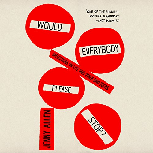 Would Everybody Please Stop? audiobook cover art