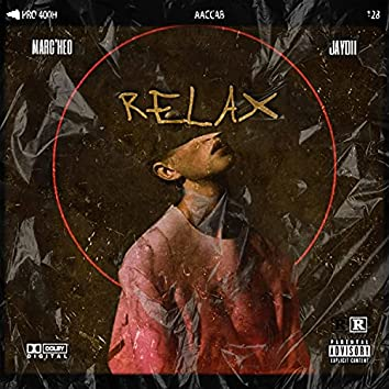 RELAX (feat. JayDii)