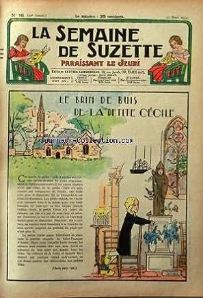 SEMAINE DE SUZETTE (LA) [No 16] du 22/03/1934 - LE BRIN DE BUIS DE LA PETITE CECILE - BECASSINE PREND DES PENSIONNAIRES