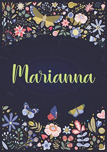 Marianna: Taccuino A5   Nome personalizzato Marianna   Regalo di compleanno per moglie, mamma, sorella, figlia ...   Design: giardino   120 pagine a righe, piccolo formato A5 (14.8 x 21 cm)
