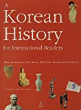 A Korean History for International Readers: What Do Koreans Talk About Their Own History and Culture?
