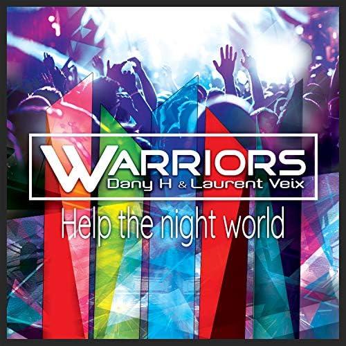 Warriors, Laurent Veix & Dany H