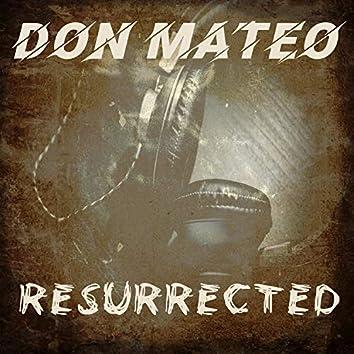 Don Mateo: Resurrected