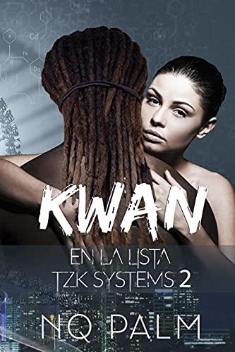Kwan. En la lista. TZK Systems 2 de NQ Palm