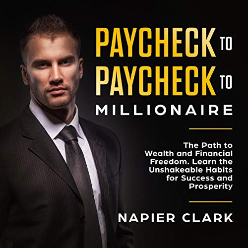 Paycheck to Paycheck to Millionaire audiobook cover art