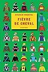 Fièvre de cheval par Chantal