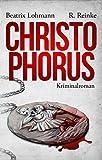 Christophorus: Der erste Fall für Katie Münz - Kriminalroman (Die Fälle der Katie Münz 1)