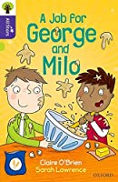 Oxford Reading Tree All Stars: Oxford Level 11: A Job for George and Milo