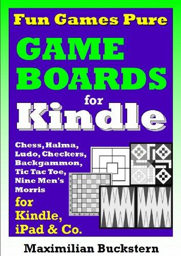 Fun Games Pure – Game boards: Chess, Checkers, Nine Men's Morris, Backgammon, Ludo, Halma and Tic Tac Toe as classic board games (English Edition)