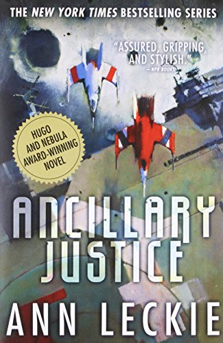 Image of Ancillary Justice (Imperial Radch, 1)