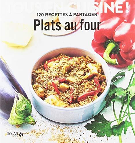 Plats au four - Tous en cuisine !