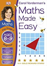 Carol Vorderman's Maths Made Easy, Ages 8-9: Key Stage 2, Beginner
