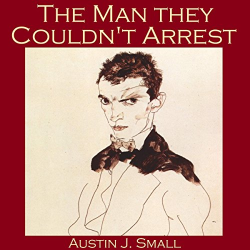 The Man They Couldn't Arrest audiobook cover art