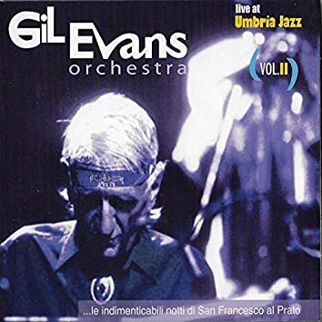 Gil Evans Orchestra (Live at Umbria Jazz), Vol. II