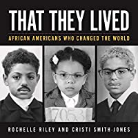 That They Lived: African Americans Who Changed the World (Painted Turtle)