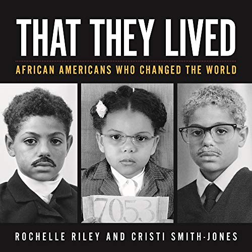 Compare Textbook Prices for That They Lived: African Americans Who Changed the World Painted Turtle  ISBN 9780814347546 by Riley, Rochelle,Smith-Jones, Cristi