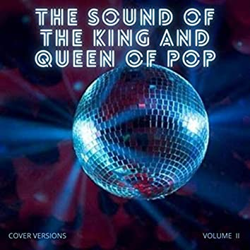 The Sound of the King and Queen of Pop, Vol. 2