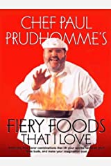 Fiery Foods That I Love Kindle Edition