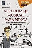 Aprendizaje Musical Para Niños (Taller De Música)