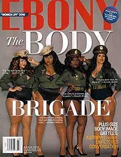 Ebony Magazine (March 2016 - The Body Brigade)