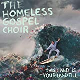 This Land is Your Landfill [Explicit]