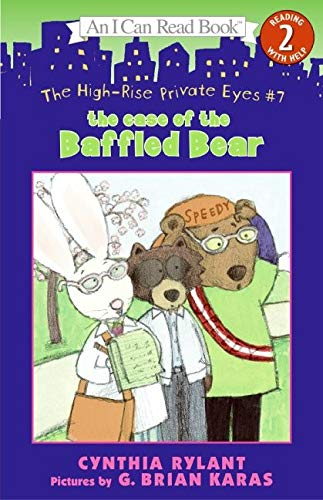The High-Rise Private Eyes #7: The Case of the Baffled Bear(I Can Read. Level 2)の詳細を見る