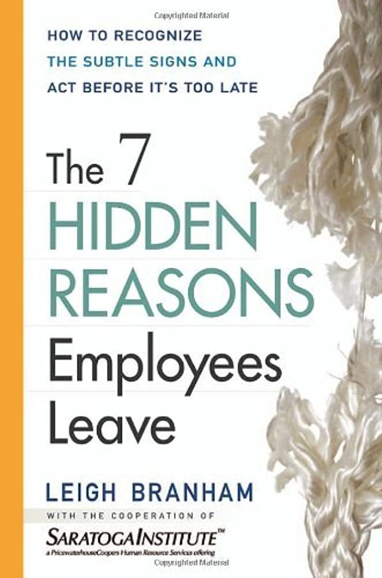典型的な幸運な詐欺師The 7 Hidden Reasons Employees Leave: How to Recognize the Subtle Signs and Act Before It's Too Late: How to Recognise the Subtle Signs and Act Before Its Too Late (English Edition)