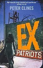 By Peter Clines - Ex-Patriots: A Novel