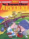 Le bouclier arverne - Hachette - 16/11/1998